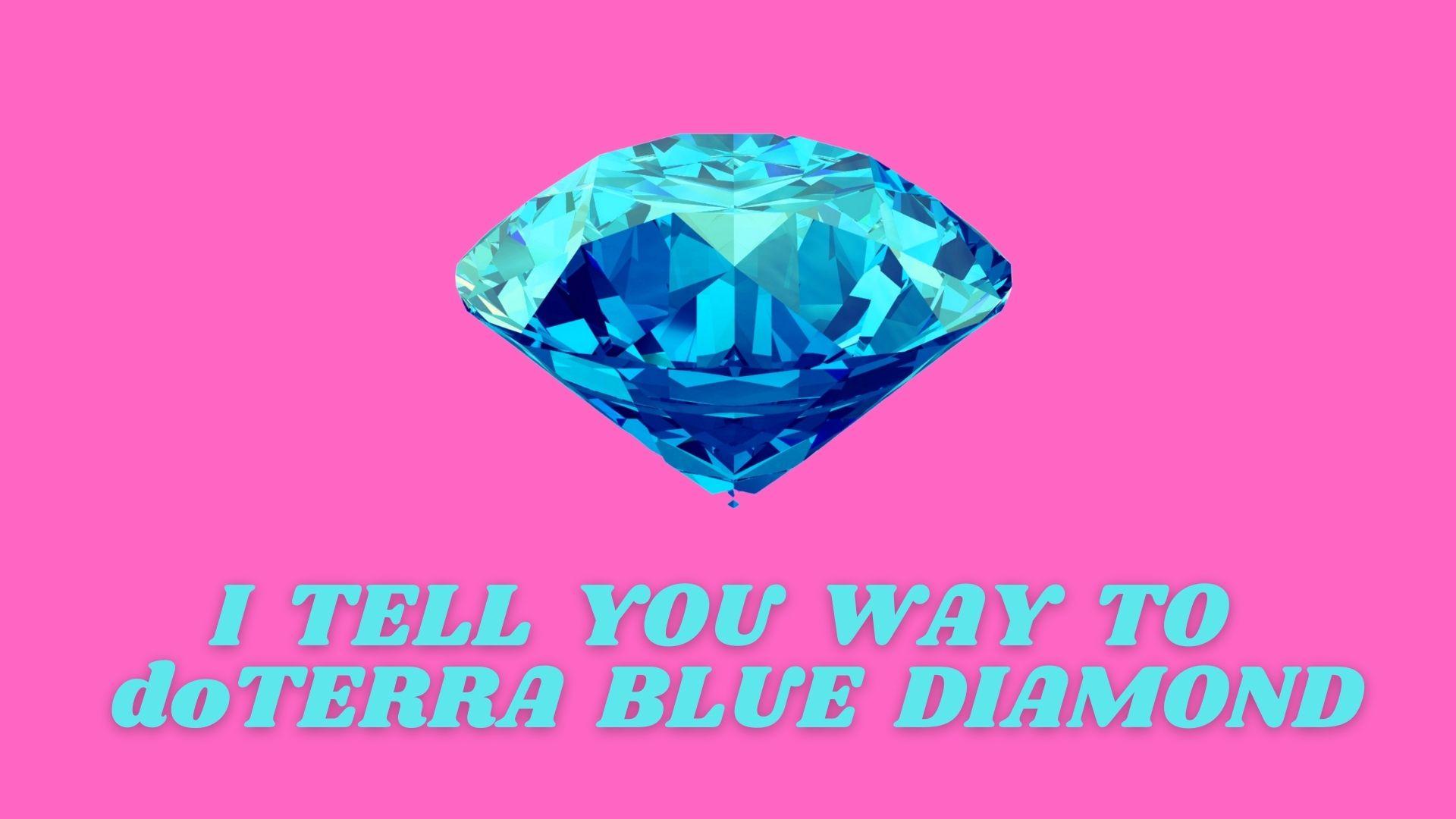 ブルーダイアモンドへの道を伝える